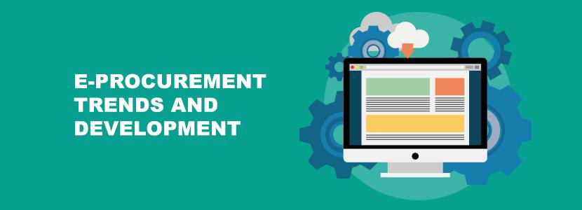 E-procurement Trends and custom development solutions